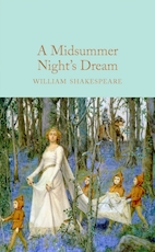 Collector's library Midsummer night's dream - William Shakespeare (ISBN 9781909621879)