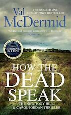 How the dead speak - val mcdermid (ISBN 9781408712269)