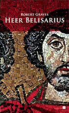 Heer Belisarius - Robert Graves (ISBN 9789067282727)