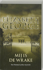 Mij is de wrake - Elizabeth George (ISBN 9789044963410)