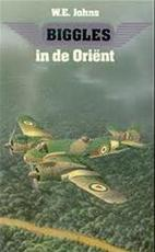 Biggles in de Oriënt - W.E. Johns (ISBN 9789067563024)
