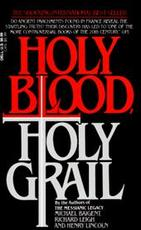 Holy Blood, Holy Grail - M. Baigent, R. Leigh (ISBN 071009007994)