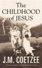 The Childhood of Jesus - J. M. Coetzee (ISBN 9781846557385)