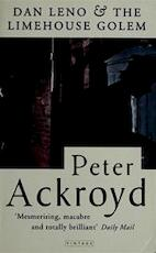 Dan Leno and the Limehouse Golem - Peter Ackroyd (ISBN 9780749396596)
