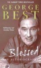 Blessed - George Best (ISBN 9780091884703)