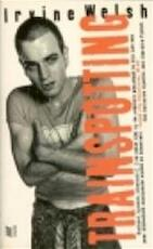 Trainspotting - Irvine Welsh, Ton Heuvelmans (ISBN 9789041330475)