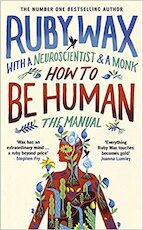 How to be Human: The Manual - ruby wax (ISBN 9780241294734)