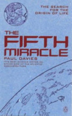 The Fifth Miracle - The Search For The Origin of Life - Paul Davies