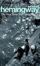 First forty-nine stories - Ernest Hemingway (ISBN 9780099339212)