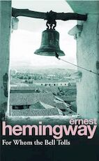 For whom the bell tolls - ernest hemingway (ISBN 9780099908609)