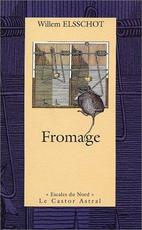 Fromage - Willem Elsschot (ISBN 9782859205133)