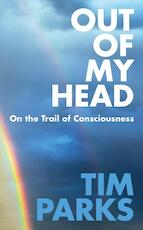 Out of My Head - tim parks (ISBN 9781911215714)