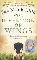 The Invention of Wings - Sue Monk Kidd (ISBN 9781472231161)