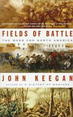 Fields of Battle - John Keegan