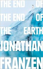 The End of the Earth - jonathan franzen (ISBN 9780008299231)