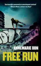 Free run - Annemarie Bon (ISBN 9789048847778)