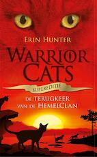 Warrior Cats - Supereditie - Terugkeer van de HemelClan - Erin Hunter (ISBN 9789059245990)