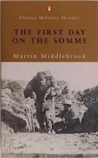 First Day on the Somme - Martin Middlebrook (ISBN 9780141390710)