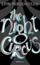 The Night Circus - Erin Morgenstern (ISBN 9780099593850)