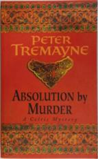 Absolution by murder - Peter Tremayne (ISBN 9780747246022)
