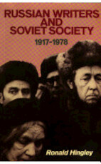 Russian Writers and Soviet Society, 1917-1978 - Ronald Hingley (ISBN 9780416313901)