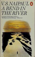 A bend in the river - Vidiadhar Surajprasad Naipaul (ISBN 9780140052589)