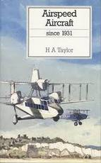 Airspeed aircraft since 1931 - Harold Anthony Taylor, Don H. Middleton (ISBN 9780851778488)