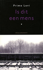 Is dit een mens - Primo Levi (ISBN 9789029086110)