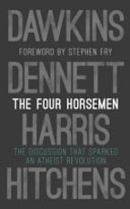 The Four Horsemen - Richard Dawkins, Sam Harris, Daniel C. Dennett, Christopher Hitchens (ISBN 9780593080399)