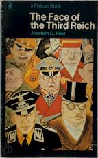 The Face of the Third Reich - Joachim C. Fest (ISBN 9780140215366)
