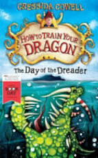 How to Train Your Dragon Day of Dreader - Cressida Cowell (ISBN 9781444910148)