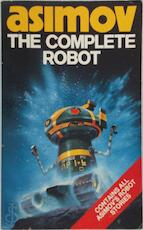 The Complete robot - Isaac Asimov (ISBN 9780586057247)