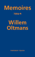 Memoires 1994-A - Willem Oltmans (ISBN 9789067283502)