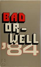 Bad Or-well '84 - Unknown
