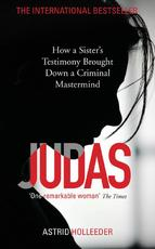 Judas - astrid holleeder (ISBN 9781473685130)