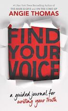 Find your voice - Angie Thomas (ISBN 9780062983930)