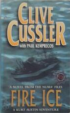 Fire Ice - Clive Cussler, Paul Kemprecos (ISBN 9780141014142)