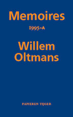 Memoires 1995-A - Willem Oltmans (ISBN 9789067283557)