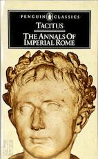 The annals of imperial Rome - Cornelius Tacitus, Michael Grant (ISBN 9780140440607)