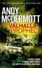 The Valhalla Prophecy - Andy McDermott (ISBN 9780755391516)