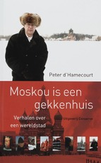 Moskou is een gekkenhuis - P. d' Hamecourt (ISBN 9789054292289)