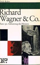 Richard Wagner & Co. - Erich Kuby