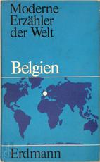 Belgien. Met 10 Graphiken belgischer Künstler - Carl Peter Baudisch, Jean Gyory, Marnix [Inleiding] Gijsen, Louis Paul Boon, Hubert Lampo, Ivo Michiels, Hugo Claus, Jef Geeraerts, Paul Snoek, E.A. (ISBN 9783771107864)