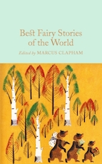 Collector's library Best fairy stories of the world - Marcus Clapham (ISBN 9781509826636)