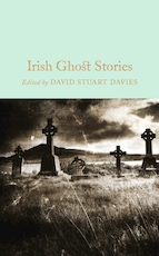 Collector's library Irish ghost stories - David Stuart Davies (ISBN 9781509826612)
