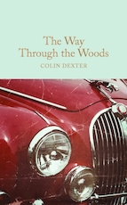 Collector's library Way through the woods - Colin Dexter (ISBN 9781909621435)