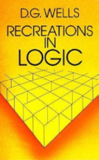 Recreations in Logic - David G. Wells (ISBN 9780486238951)