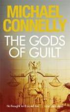 The Gods of Guilt - Michael Connelly (ISBN 9781409128724)