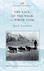 The Call of the Wild and White Fang (Barnes & Noble Classics Series) - Jack London (ISBN 9781593080020)