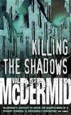 Killing the shadows - Val Mcdermid (ISBN 9780006514183)